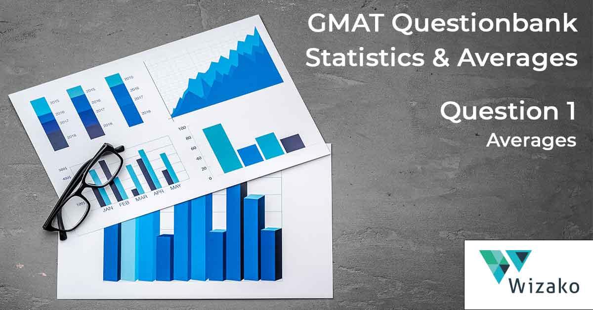 GMAT Statistics Sample Questions | Mean, Median, Mode, Range